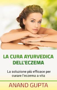 Cover La cura ayurvedica dell'eczema