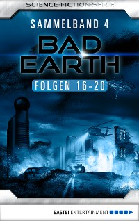 Cover Bad Earth Sammelband 4 - Science-Fiction-Serie