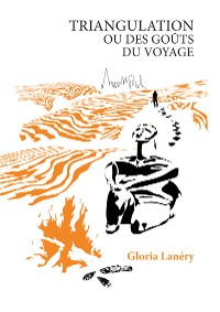 Cover Triangulation ou Des goûts du voyage