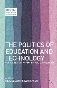 Cover The Politics of Education and Technology