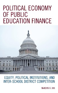 Cover Political Economy of Public Education Finance