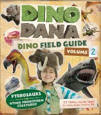 Cover Dino Dana: Dino Field Guide