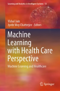 Cover Machine Learning with Health Care Perspective