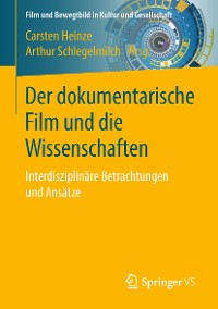 Cover Der dokumentarische Film und die Wissenschaften