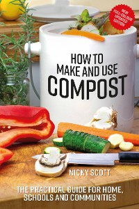 Cover How to Make and Use Compost