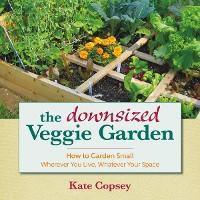 Cover The Downsized Veggie Garden