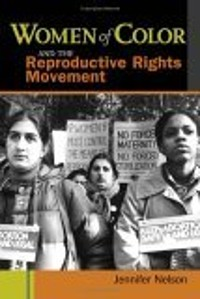Cover Women of Color and the Reproductive Rights Movement