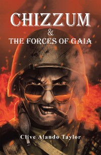 Cover Chizzum & the Forces of Gaia
