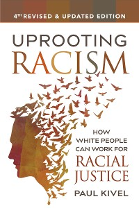 Cover Uprooting Racism - 4th edition