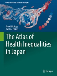 Cover The Atlas of Health Inequalities in Japan