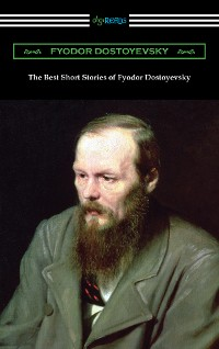 Cover The Best Short Stories of Fyodor Dostoyevsky