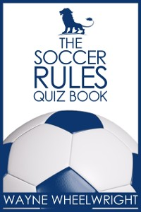 Cover Soccer Rules Quiz Book