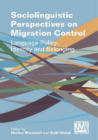 Cover Sociolinguistic Perspectives on Migration Control