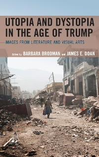 Cover Utopia and Dystopia in the Age of Trump