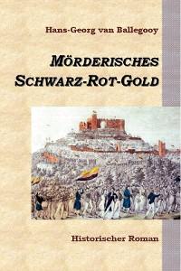 Cover Mörderisches Schwarz-Rot-Gold