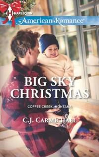 Cover Big Sky Christmas (Mills & Boon American Romance) (Coffee Creek, Montana, Book 4)