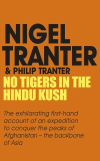 Cover No Tigers in the Hindu Kush