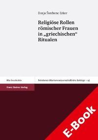 """Cover Religiöse Rollen römischer Frauen in """"griechischen"""" Ritualen"""