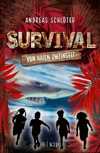 Cover Survival - Von Haien umzingelt