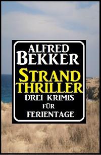 Cover Strand Thriller: Drei Krimis für Ferientage