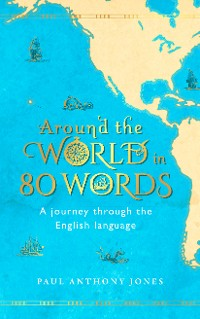 Cover Around the World in 80 Words