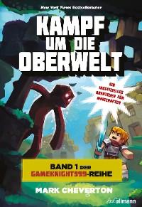 Cover Kampf um die Oberwelt: Band 1 der Gameknight999-Serie