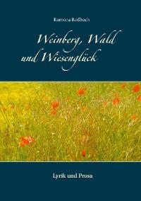 Cover Weinberg, Wald und Wiesenglück