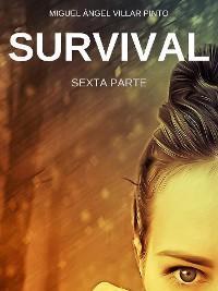 Cover Survival: Sexta Parte