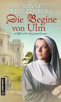 Cover Die Begine von Ulm