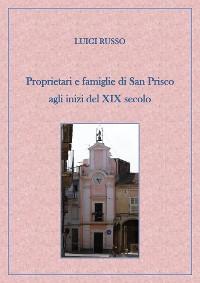 Cover Proprietari e famiglie di San Prisco agli inizi del XIX secolo