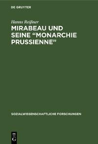 """Cover Mirabeau und seine """"Monarchie Prussienne"""""""