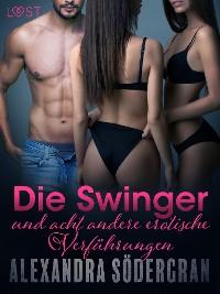 Cover Die Swinger und acht andere erotische Verführungen