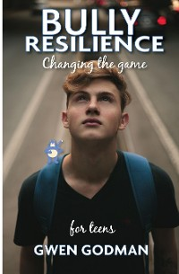 Cover Bully Resilience - Changing the game