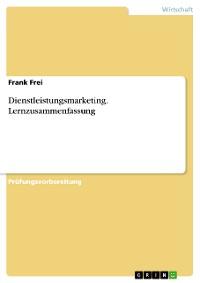 Cover Dienstleistungsmarketing. Lernzusammenfassung