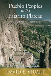 Cover Pueblo Peoples on the Pajarito Plateau