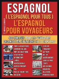 Cover Espagnol ( L'Espagnol Pour Tous )  L'Espagnol pour Yoyageurs