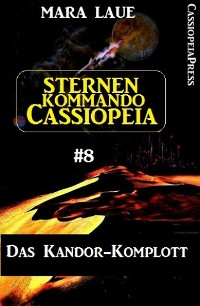 Cover Sternenkommando Cassiopeia 8: Das Kandor-Komplott
