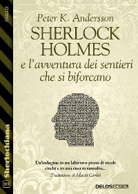 Cover Sherlock Holmes e l'avventura dei sentieri che si biforcano