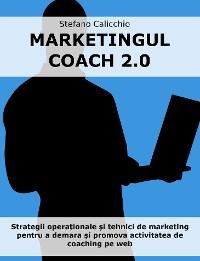Cover Marketingul coach 2.0