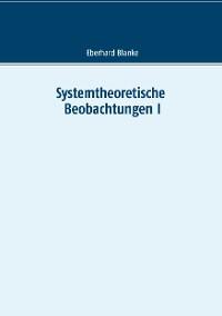 Cover Systemtheoretische Beobachtungen I