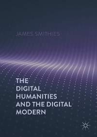 Cover The Digital Humanities and the Digital Modern