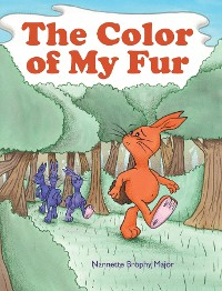 Cover The Color of My Fur