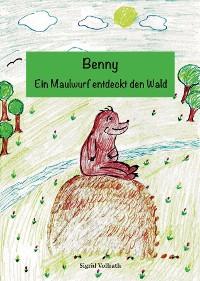 Cover Benny - Ein Maulwurf entdeckt den Wald