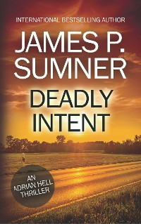 Cover Deadly Intent: A Thriller