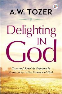 Cover Delighting in God