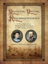 Cover Daughter, Doctor, Resurrectionist