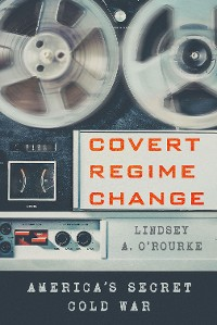 Cover Covert Regime Change