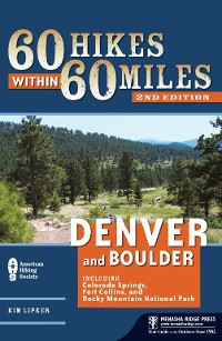 Cover 60 Hikes Within 60 Miles: Denver and Boulder