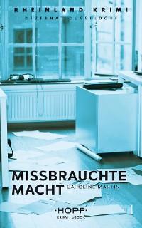 Cover Rheinland-Krimi 8: Missbrauchte Macht