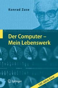 Cover Der Computer - Mein Lebenswerk